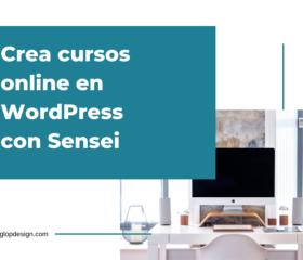 Crea cursos online en WordPress con Sensei | GlopDesign