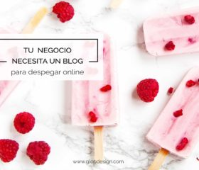 Por qué tu negocio necesita un blog para crecer | GlopDesign