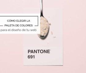 Cómo elegir los colores adecuados para tu web